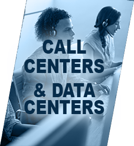 Call Centers & Data Centers